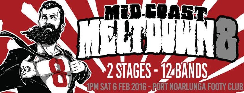 Mid Coast Meltdown – Saturday Feb 6